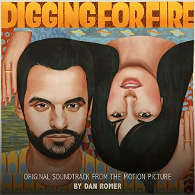 Digging for Fire Chanson - Digging for Fire Musique - Digging for Fire Bande originale - Digging for Fire Musique du film