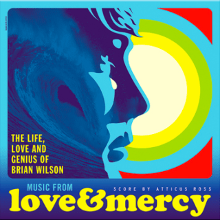 Love And Mercy Chanson - Love And Mercy Musique - Love And Mercy Bande originale - Love And Mercy Musique du film