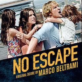 No Escape Chanson - No Escape Musique - No Escape Bande originale - No Escape Musique du film