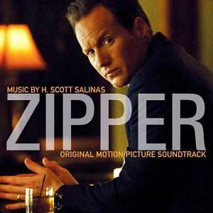 Zipper Chanson - Zipper Musique - Zipper Bande originale - Zipper Musique du film