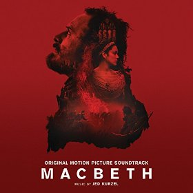 Macbeth Lied - Macbeth Musik - Macbeth Soundtrack - Macbeth Filmmusik