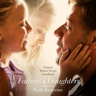 Fathers and Daughters Lied - Fathers and Daughters Musik - Fathers and Daughters Soundtrack - Fathers and Daughters Filmmusik
