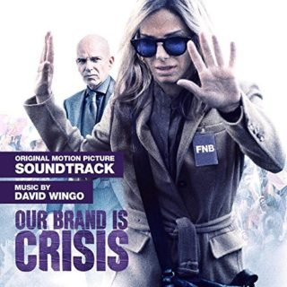 Our Brand is Crisis Canciones - Our Brand is Crisis Música - Our Brand is Crisis Soundtrack - Our Brand is Crisis Banda sonora