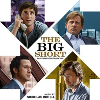 The Big Short : le Casse du siècle Chanson - The Big Short : le Casse du siècle Musique - The Big Short : le Casse du siècle Bande originale - The Big Short : le Casse du siècle Musique du film
