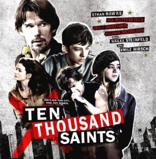 Ten Thousand Saints Song - Ten Thousand Saints Music - Ten Thousand Saints Soundtrack - Ten Thousand Saints Score