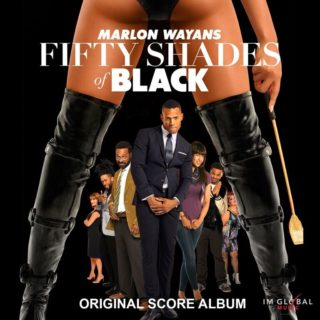 Fifty Shades of Black Film Score