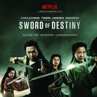 Crouching Tiger Hidden Dragon 2 Sword of Destiny Song - Crouching Tiger Hidden Dragon 2 Sword of Destiny Music - Crouching Tiger Hidden Dragon 2 Sword of Destiny Soundtrack - Crouching Tiger Hidden Dragon 2 Sword of Destiny Score