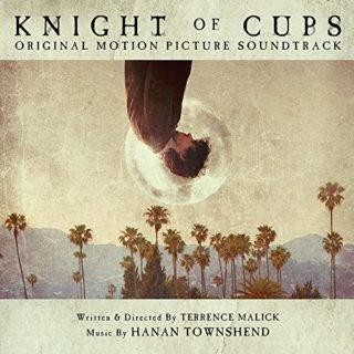 Knight of Cups Song - Knight of Cups Music - Knight of Cups Soundtrack - Knight of Cups Score
