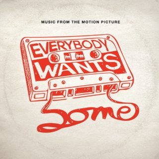 Everybody Wants Some Song - Everybody Wants Some Music - Everybody Wants Some Soundtrack - Everybody Wants Some Score
