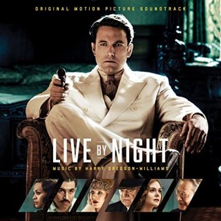 Live by Night Song - Live by Night Music - Live by Night Soundtrack - Live by Night Score