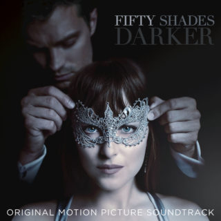 Fifty Shades Darker Song - Fifty Shades Darker Music - Fifty Shades Darker Soundtrack - Fifty Shades Darker Score