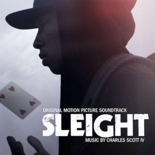 Sleight Song - Sleight Music - Sleight Soundtrack - Sleight Score
