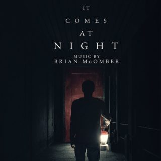It Comes at Night Song - It Comes at Night Music - It Comes at Night Soundtrack - It Comes at Night Score