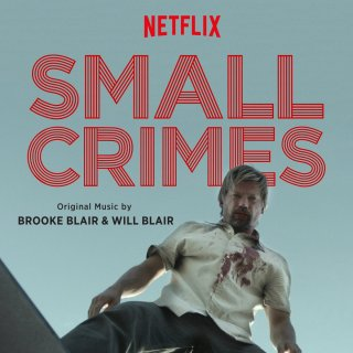 Small Crimes Song - Small Crimes Music - Small Crimes Soundtrack - Small Crimes Score