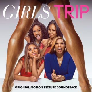 Girls Trip Song - Girls Trip Music - Girls Trip Soundtrack - Girls Trip Score
