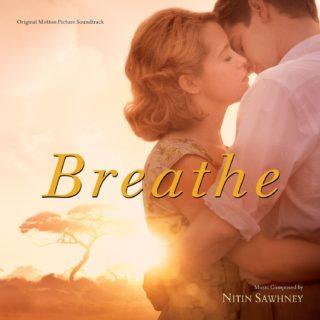 Breathe Song - Breathe Music - Breathe Soundtrack - Breathe Score