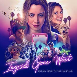 Ingrid Goes West Song - Ingrid Goes West Music - Ingrid Goes West Soundtrack - Ingrid Goes West Score