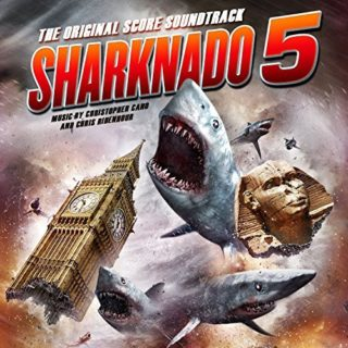 Sharknado 5 Song - Sharknado 5 Music - Sharknado 5 Soundtrack - Sharknado 5 Score