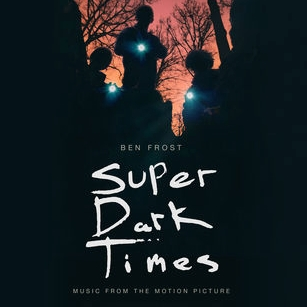 Super Dark Times Song - Super Dark Times Music - Super Dark Times Soundtrack - Super Dark Times Score
