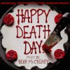 Happy Death Day - You may check out the official track list of the s...