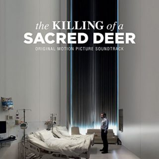 The Killing of a Sacred Deer Song - The Killing of a Sacred Deer Music - The Killing of a Sacred Deer Soundtrack - The Killing of a Sacred Deer Score