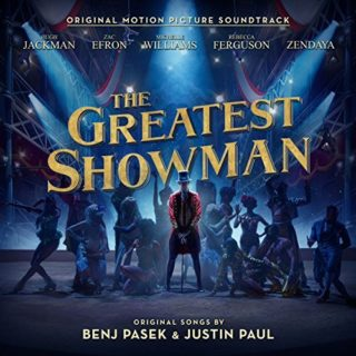 The Greatest Showman Song - The Greatest Showman Music - The Greatest Showman Soundtrack - The Greatest Showman Score