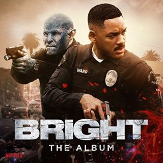 Bright Song - Bright Music - Bright Soundtrack - Bright Score