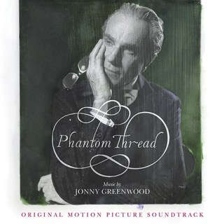 Phantom Thread Song - Phantom Thread Music - Phantom Thread Soundtrack - Phantom Thread Score