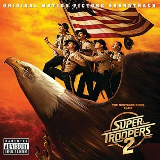 Super Troopers 2 Song - Super Troopers 2 Music - Super Troopers 2 Soundtrack - Super Troopers 2 Score
