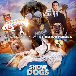 Show Dogs Song - Show Dogs Music - Show Dogs Soundtrack - Show Dogs Score