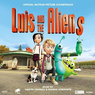 Luis and the Aliens Song - Luis and the Aliens Music - Luis and the Aliens Soundtrack - Luis and the Aliens Score