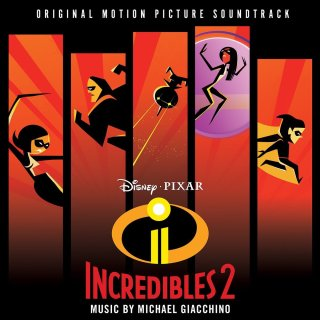 Incredibles 2 Song - Incredibles 2 Music - Incredibles 2 Soundtrack - Incredibles 2 Score