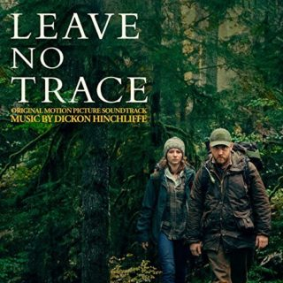 Leave No Trace Song - Leave No Trace Music - Leave No Trace Soundtrack - Leave No Trace Score