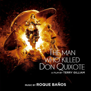 The Man Who Killed Don Quixote Song - The Man Who Killed Don Quixote Music - The Man Who Killed Don Quixote Soundtrack - The Man Who Killed Don Quixote Score