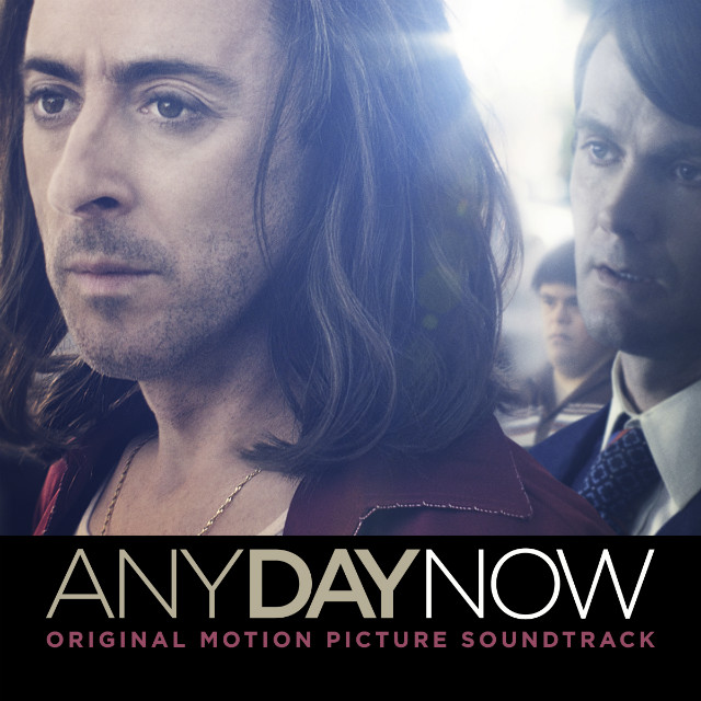 Any Day Now (Original Motion Picture Soundtrack) - music by Rufus Wainwright