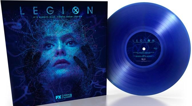 Legion 'It's Always Blue: Songs From Legion' Vinyl Announced! | Slash Film