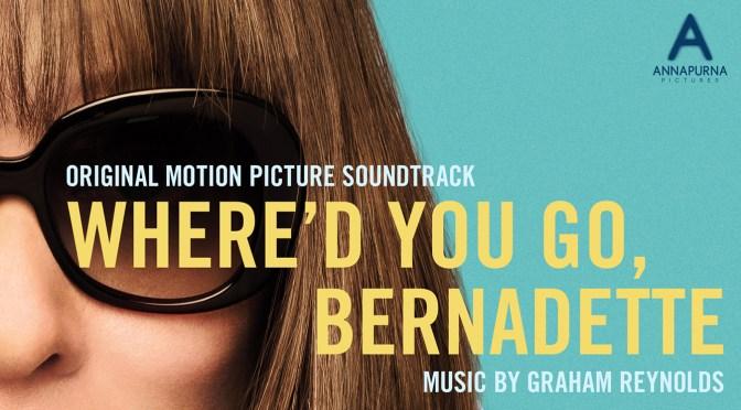 Premiere: Listen To 'Storm Tossing' By Graham Reynolds From 'Where'd You Go, Bernadette' | Slash Film