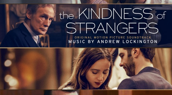The Kindness of Strangers - Andrew Lockingon | Music.Film