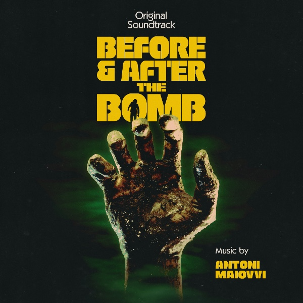 Before & After the Bomb - Antoni Maiovvi | Lakeshore Records