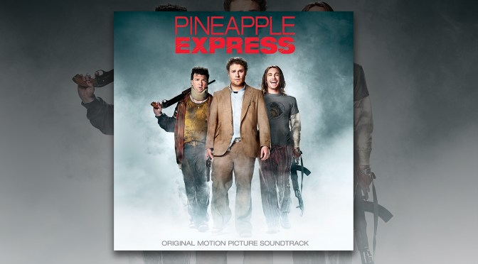 Free Music Fridays: Pineapple Express Soundtrack