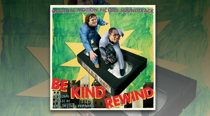 Free Music Fridays: Be Kind Rewind