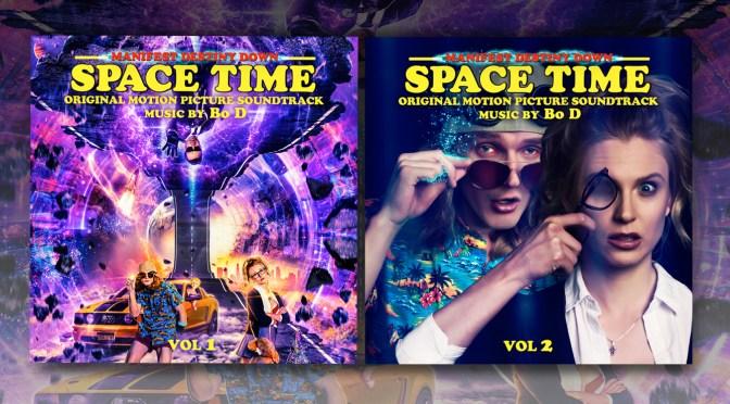'Manifest Destiny Down: Spacetime' Soundtrack By Bo D Debuts Digitally!
