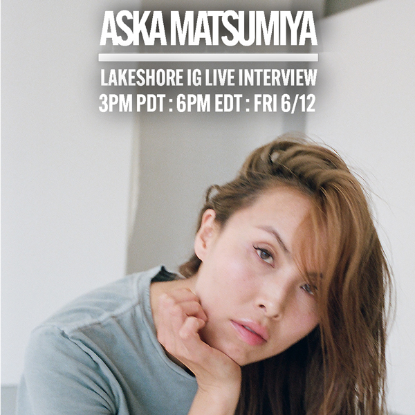 Aska Matsumiya Instagram Live in Conversation with Lakeshore Records
