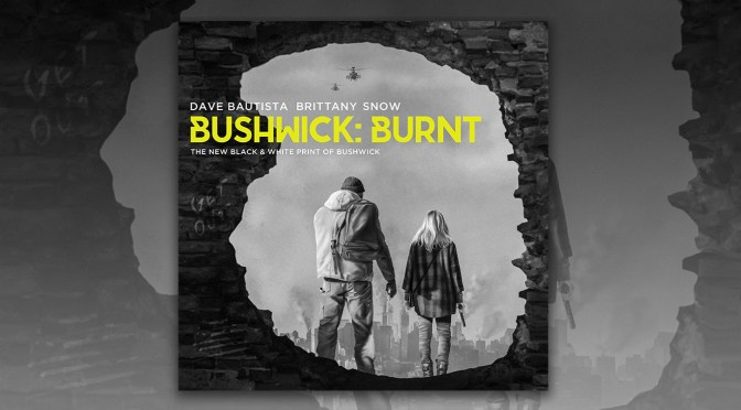 Bushwick: Burnt – Directors Cary Murnion and Jonathan Milott Premiere The New Black & White Print