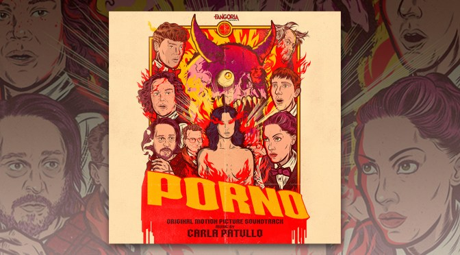 Listen To Carla Patullo's Score To Fangoria's 'Porno' Horror Comedy (Out Now)