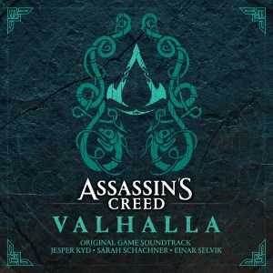 Assassin's Creed Valhalla (Original Game Soundtrack) - Jesper Kyd, Sarah Schachner, Einar Selvik