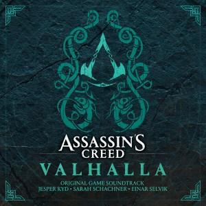 Assassin's Creed Valhalla (Original Game Soundtrack) - Jesper Kyd, Sarah Schachner, Einar Selvik