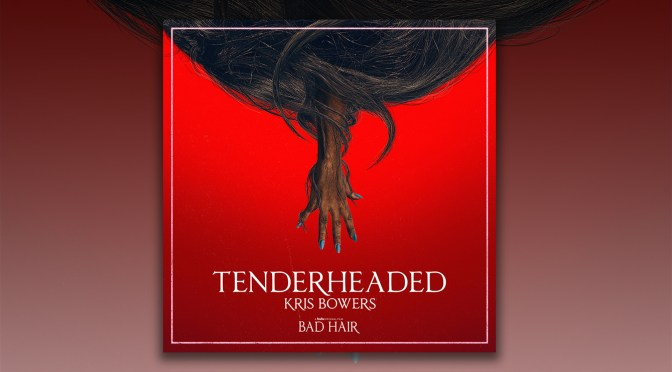 Bad Hair: Kris Bowers Debuts 'Tenderheaded' Single From The Forthcoming Soundtrack, Justin Simien's Film Premieres October 23 on Hulu!
