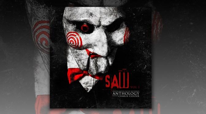 Free Music Fridays: Charlie Clouser's Saw Anthology Volume 1 Soundtrack