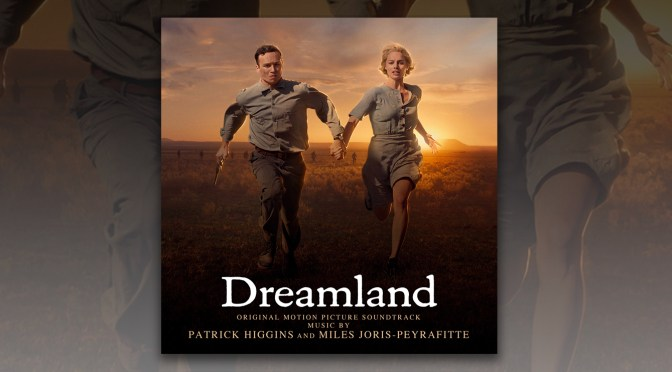 Dreamland: Margot Robbie, Travis Fimmel and Garrett Hedland Star In The Dust Bowl Era Drama, Score By Patrick Higgins and Miles Joris-Peyrafitte Debuts!